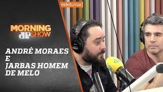 Baixar André Moraes e Jarbas Homem de Melo - Morning Show - 31/05/18