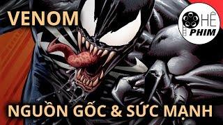 Venom - NGUỒN GỐC & SỨC MẠNH