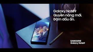 Samsung Galaxy Note9 | Quyền năng mới cho mọi khoảnh khắc hoàn hảo