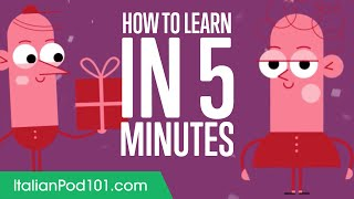 How to Learn Italian in 5 minutes