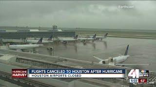 Flights canceled to Houston in wake of Hurricane Harvey
