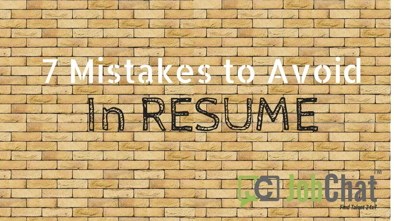 7 mistakes to avoid in resume