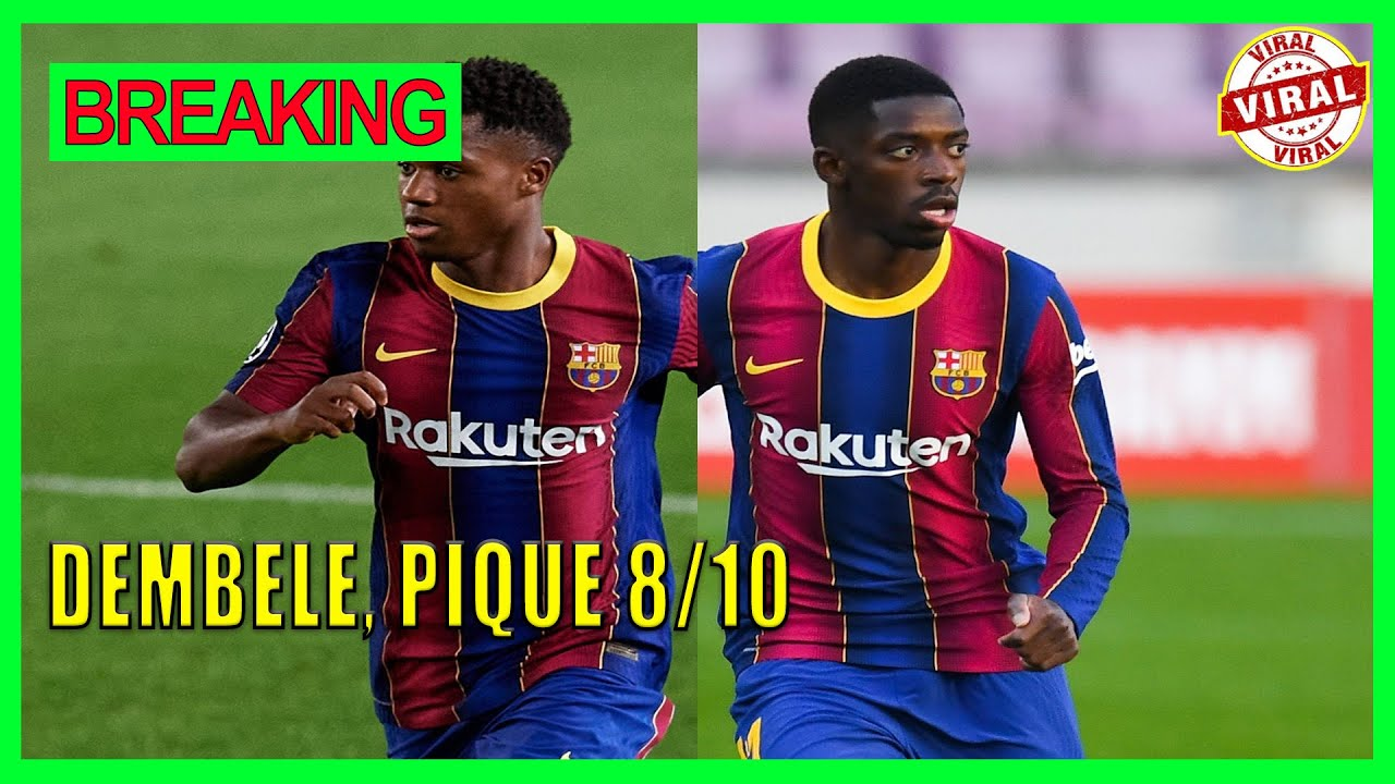 Dembele, Pique 8/10 as Barca rally from two-goal first-leg deficit to ...