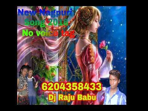 New Nagpuri song Dj 2018 no voice Dj Raju Babe