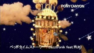ベッドタイムストーリー/Jazztronik feat.YUKI
