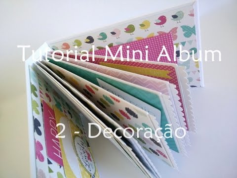 Fabuleux Tutorial | Scrapbook Mini Album - part 2 (decoration) - YouTube GH83