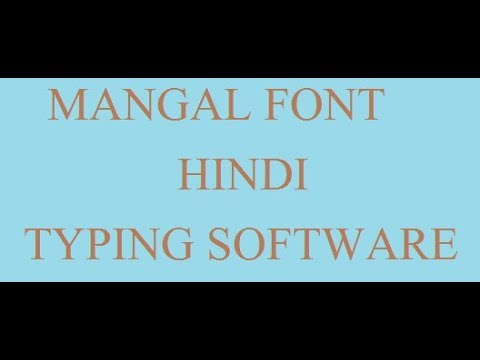 HOW TO DOWNLOAD MANGAL FONT AND HINDI TYPING SOFTWARE IN COMPUTER