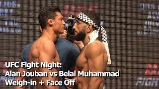 UFC Fight Night: Alan Jouban vs Belal Muhammad Weigh-in + Face Off