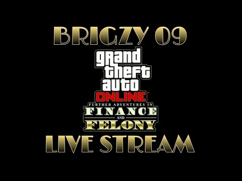 GTA 5 - Finance and Felony UPDATE (livestream)