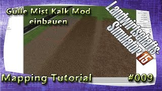 LS15 Giants Editor Map Tutorial #009 Gülle Mist Kalk Mod einbauen