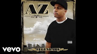 "AZ ""Legendary"" - https://itunes.apple.com/us/album/legendary/id1009447355?app=music&ign-mpt=uo%3D4 http://vevo.ly/0s2AvE."