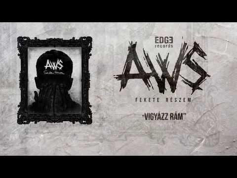 AWS - Vigyázz rám [Szöveges videó] letöltés