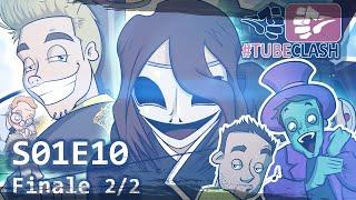 #TubeClash - Episode 10