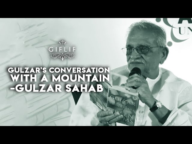 GIFLIF | Gulzar's conversation with a Mountain | Green Poems