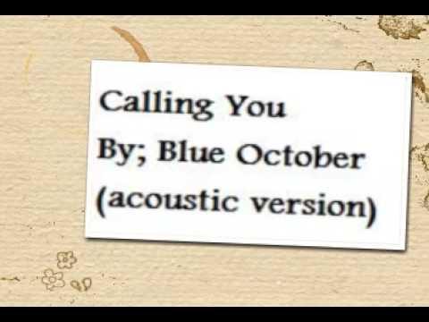Blue October – Calling You Lyrics | Genius Lyrics