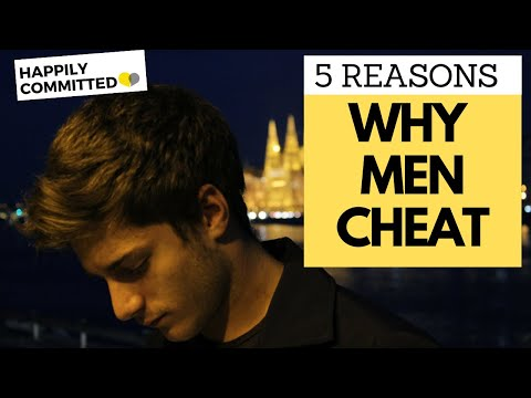 6 Theories Why Men Cheat