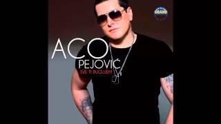 Aco Pejovic - Sve ti dugujem - (Audio 2013) HD