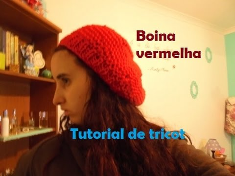 Tutorial de tricot - boina vermelha - YouTube 5b225b5fb42