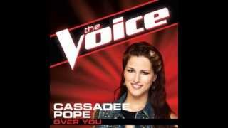 Cassadee Pope Over You The Voice Studio Version.mp3
