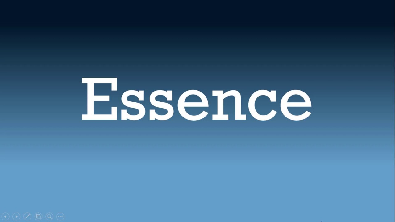 Essence Meaning, Essence Definition And Essence Pronunciation