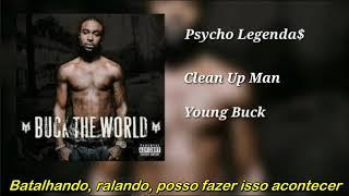 Young Buck - Clean Up Man (Legendado)