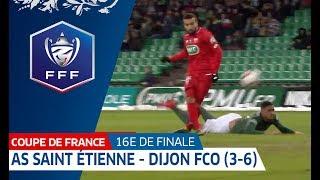 16es de finale : AS Saint-Etienne - Dijon FCO (3-6) : le résumé, Coupe de France I FFF 2019