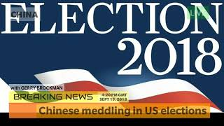 Chinese meddling in US elections - Global Breaking NEWS