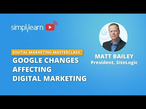 Webinar On Digital Marketing Masterclass: Google Changes Affecting Digital Marketing   Simplilearn