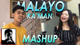 Download MALAYO KA MAN, MAKUKUHA RIN KITA MASHUP | Cover by Pipah, Neil, Donelle