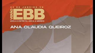 EBB de Verão 2021 - Ana Claudia Queiroz