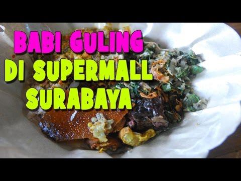 makan-babi-guling-surabaya-di-ptc-supermall