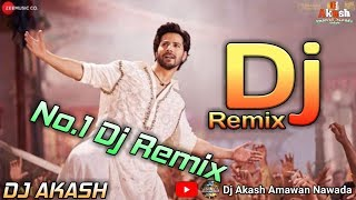 Baki Sab Fasclass Hai Dj  Varun Dhawan  New Bollywood Dj Songs  Mix By Dj Akash
