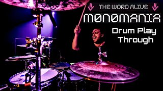 Matt Horn - 'MONOMANIA' - The Word Alive - Drum Play Through