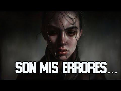 🙊 Los errores que cometimos   Reflexión & Video Poema 😵