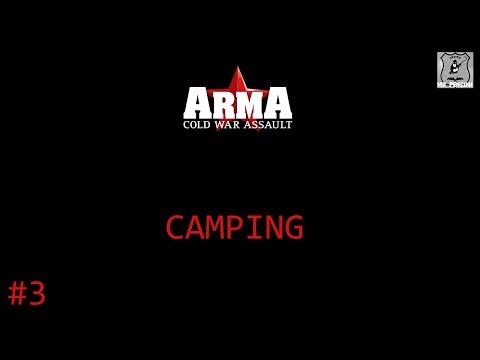 Arma: Cold War Assault #3 - Camping