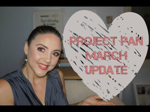 Project Pan 2018  March Update  Brianna Mae