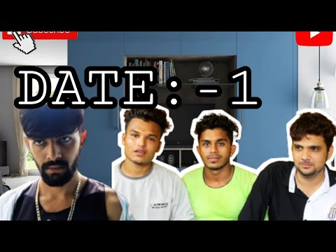 DATE 1    3 nautanki boys