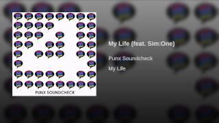 My Life (feat. Sim:One)