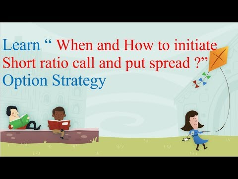 When to form short ratio call & put spread option strategy ?