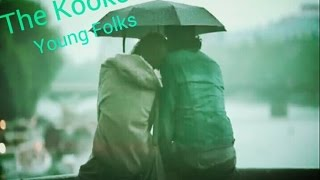 The Kooks-Young Folks (Unofficial)(Subtitulado)