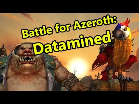 Going Over the Datamined Battle for Azeroth Alpha Models, Maps and Music