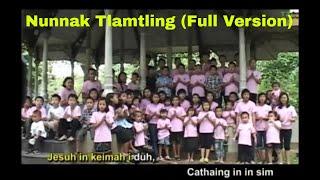 Chin Hla - Nunnak Tlamtling (Full Version)