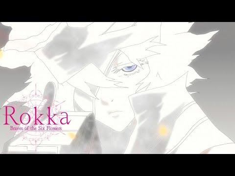 Rokka -Braves Of The Six Flowers- Ending 3   Nameless Heart
