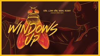 Windows Up (Official MV)