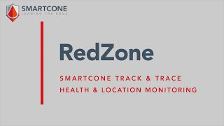 Smartcone Redzone Health & Location Monitoring
