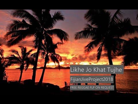 Likhe Jo Khat Tujhe |FijianJiveReggae| Sathyam Matadin ***Free FLP***