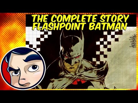 "Flashpoint Batman ""What if Bruce Wayne Died?"" - Complete Story"