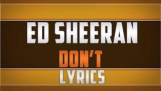 Ed Sheeran- Don't Lyrics