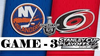 New York Islanders Vs Carolina Hurricanes  Second Round  Game 3  Stanley Cup 2019  Обзор матча