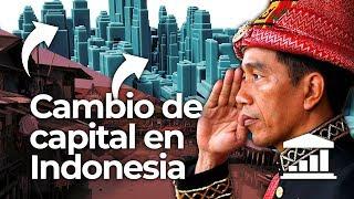 ¿Por qué INDONESIA quiere cambiar de CAPITAL? - VisualPolitik